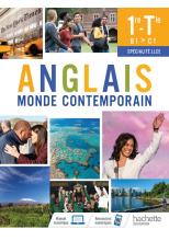 Anglais Monde Contemporain 1re/Tle Spécialité LLCE - Livre élève - Ed. 2021