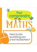 Pour comprendre les mathématiques CP - Parcours numériques - Ed. 2019