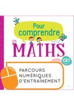 Pour comprendre les mathématiques CE1 - Parcours numériques - Ed. 2019