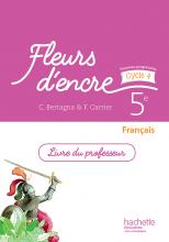 Fleurs d'encre français cycle 4 / 5e - Livre du professeur - éd. 2016