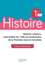 Histoire 1ère - Livre professeur - Ed. 2019