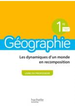 Géographie 1ère - Livre professeur - Ed. 2019