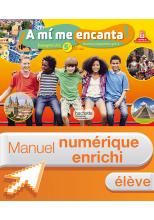 Manuel numérique - A mi me encanta espagnol cycle 4 / 5e LV2 - Licence élève enrichie - éd. 2016