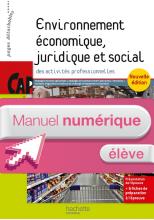 Environnement économique, juridique et social CAP - Manuel numérique élève simple - Ed. 2015