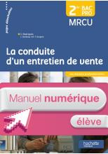La conduite entretien de vente 2de Bac Pro - Manuel numérique élève simple - Ed. 2015