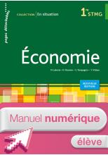 En situation Économie 1re STMG - Manuel numérique élève simple - Ed. 2015
