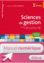 En situation Sciences de gestion 1re STMG - Manuel numérique élève simple - Ed. 2015