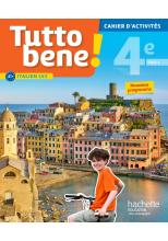 Tutto bene! italien cycle 4 / 4e LV2 - Cahier d'activités - éd. 2017