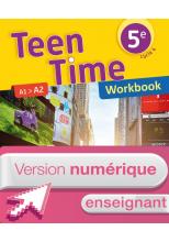 Version numérique enseignant Worbook Teen Time anglais cycle 4 / 5e - éd. 2017