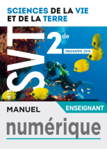 Manuel numérique Planète SVT 2nde - Licence enseignant - Ed. 2019