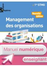 Enjeux et Repères Management des organisations 1re STMG Manuel numérique enseignant Ed. 2017
