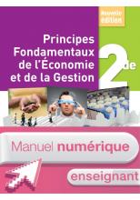Principes Fondamentaux de l'Economie et de la Gestion 2de - Manuel num enseignant - Ed. 2017
