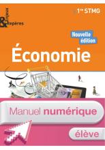 Enjeux et Repères Économie 1re STMG - Manuel numérique élève - Ed. 2017