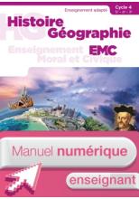 Histoire Géographie EMC - SEGPA - Cycle 4 - Manuel numérique enseignant - Éd. 2018