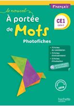 Le Nouvel A portée de mots - Français CE1 - Photofiches + CD - Ed. 2018