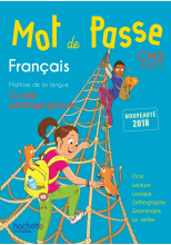 Mot de Passe Français CM2 - Guide pédagogique + CD audio - Ed. 2018