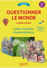 Questionner l'espace et le temps CE2 - Collection Citadelle - Cahier élève - Ed. 2018