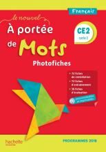 Le Nouvel A portée de mots CE2 - Photofiches + CD - Edition 2019