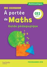 Le Nouvel A portée de maths CE2 - Guide pédagogique - Edition 2019