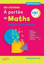 Le Nouvel A portée de maths CM1 - Cahier d'activités - Edition 2019