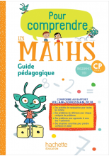 Pour comprendre les maths CP - Guide pédagogique - Ed. 2019