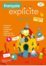 Français Explicite CE2 - Guide pédagogique - Ed. 2020