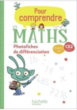 Pour comprendre les maths CE2 - Photofiches - Ed. 2020