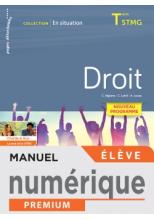 En situation Droit Terminale STMG - Manuel numérique élève - Éd. 2020