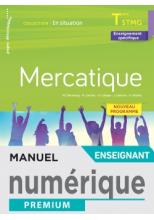 En situation Mercatique Terminale STMG - Manuel numérique enseignant - Éd. 2020