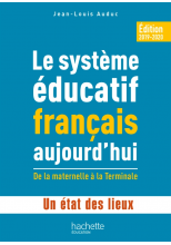 Profession enseignant - Le Système éducatif français aujourd'hui - ePub FXL - Ed. 2019