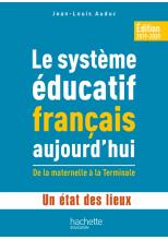 Profession enseignant - Le Système éducatif français aujourd'hui - ePub FXL - Ed. 2019