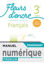 Fleurs d'encre Français cycle 4/ 3e - Manuel numérique professeur premium - Ed. 2020