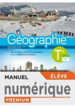 Géographie Terminales - Manuel numérique élève premium - Ed. 2020