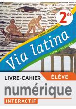 Via Latina Latin Option LCA 2de - Manuel numérique élève Premium - Ed. 2020