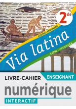 Via Latina Latin Option LCA 2de - Manuel numérique professeur premium - Ed. 2020