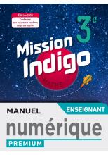Mission Indigo mathématiques cycle 4 / 3ème - Manuel numérique professeur premium - éd. 2020