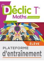 Déclic option Mathématiques Complémentaires terminales - Plateforme d'entraînement - Ed. 2020