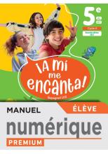 A mi me Encanta 5e - Manuel numérique élève - Ed. 2021