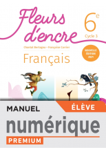 Fleurs d'encre 6e - Manuel numérique élève - Ed. 2021