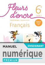 Fleurs d'encre 6e - Manuel numérique enseignant - Ed. 2021