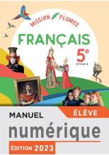 Mission Plumes : Mon manuel de français 5e - Manuel numérique élève - Ed. 2021