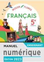 Mission Plumes : Mon manuel de français 5e - Manuel numérique enseignant - Ed. 2021