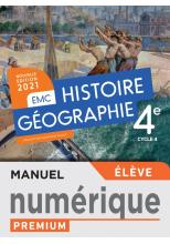 Histoire - Géographie - EMC 4e - Manuel numérique élève - Ed. 2021