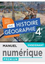 Histoire - Géographie EMC 4e - Manuel numérique enseignant - Ed. 2021