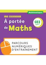 Le Nouvel A portée de maths CE2 - Parcours numériques - Ed. 2020