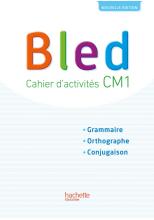 Bled CM1 - Cahier élève - Edition 2017