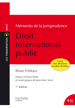 Les Fondamentaux - Mémento de la jurisprudence Droit International Public