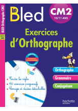 Cahier Bled - Exercices D'Orthographe Cm2