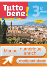 Manuel numérique Tutto bene! italien cycle 4 / 3e LV2 - Licence enrichie enseignant - éd. 2017
