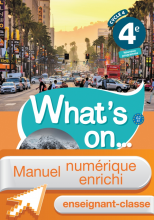 Manuel numérique What's on... anglais cycle 4 / 4e - Licence enrichie enseignant - éd. 2017